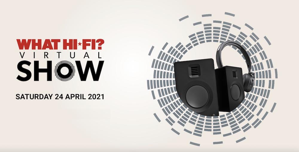What Hi-Fi? Virtual Show